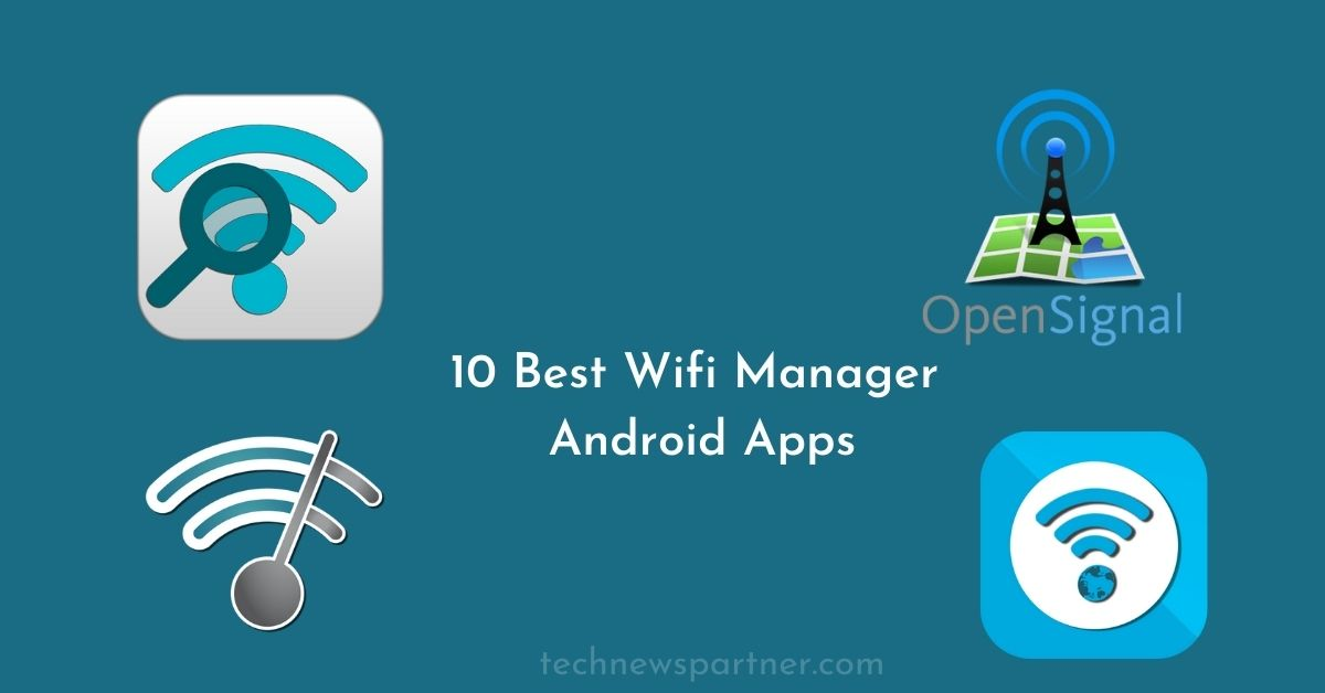 Best Wifi Manager Android Apps