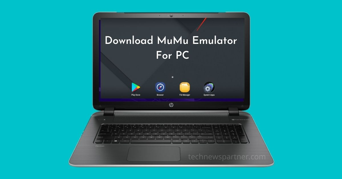 Download MuMu Emulator For PC