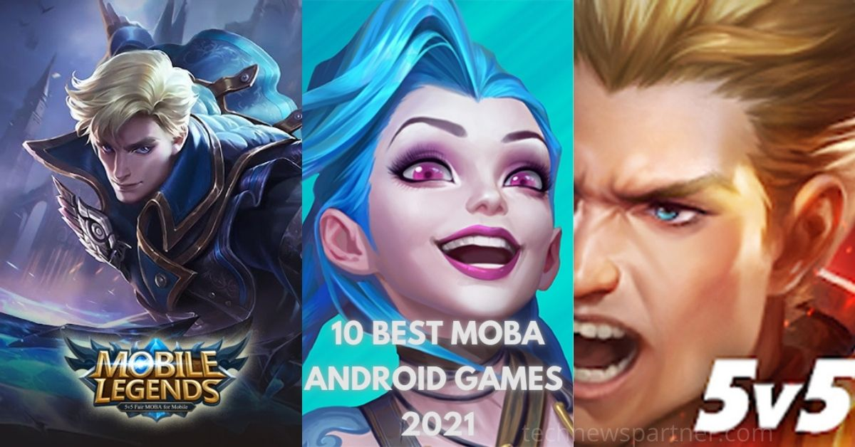 best moba android games 2021