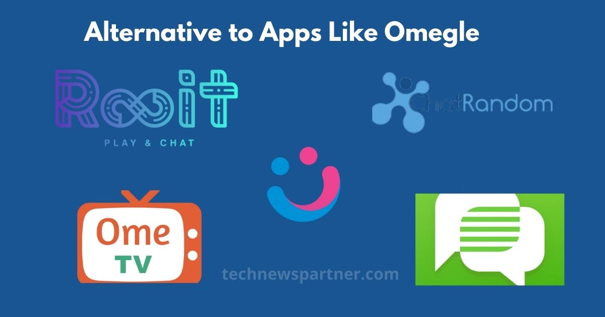 Alternative to Apps Like Omegle