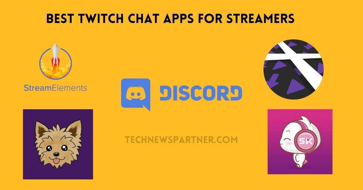 Best Twitch Chat Apps For Streamers