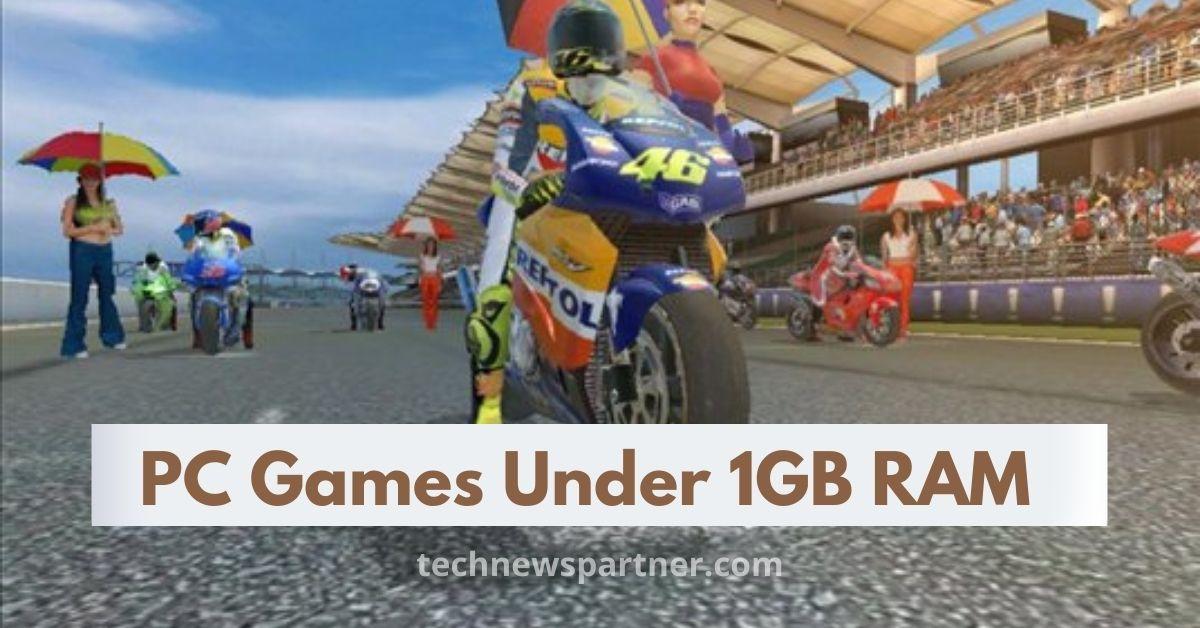 Best PC Games Under 1GB RAM