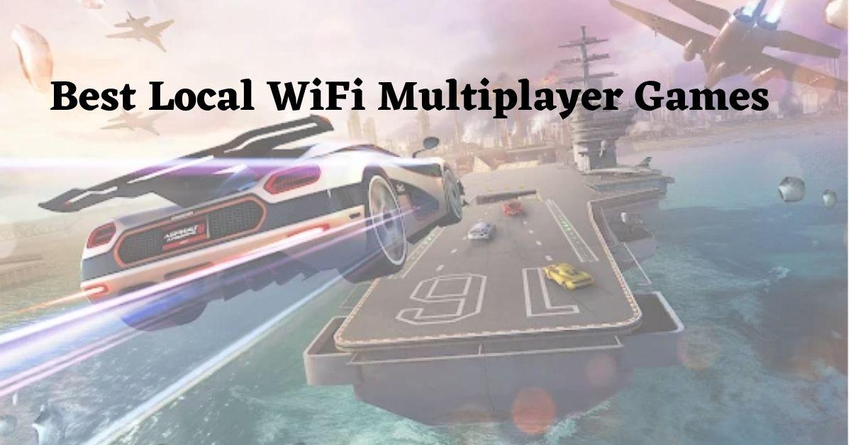 Best WiFi Games