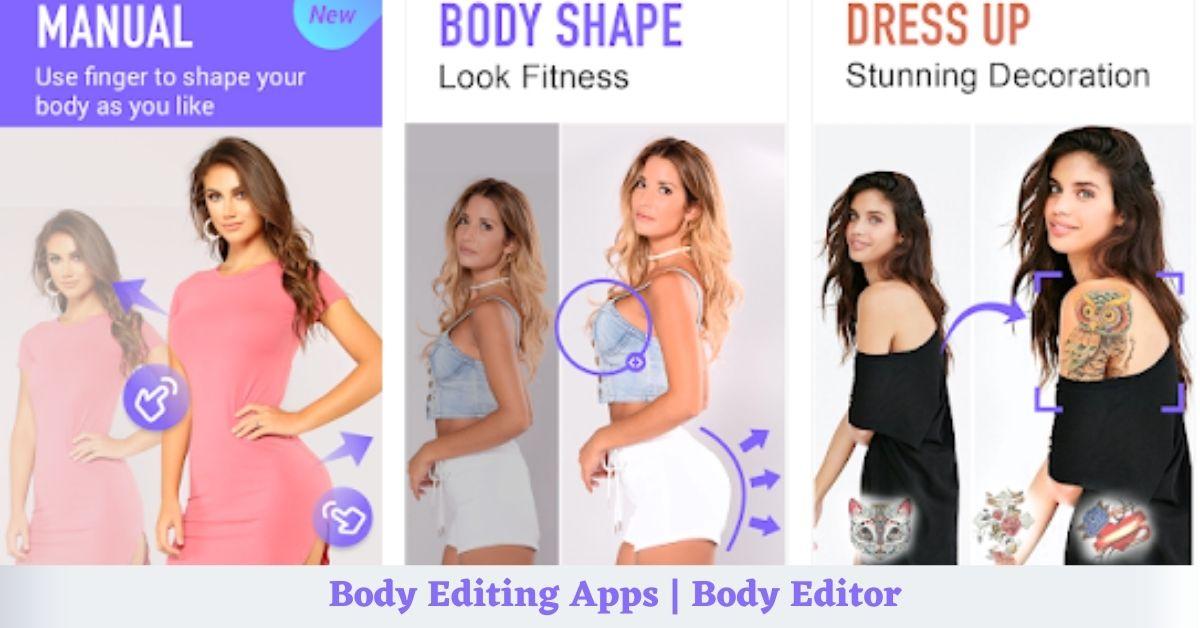 Body Editing App